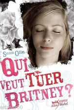 Qui veut tuer Britney ? / Sean OLIN // Collection Wiz Suspense // 1 ère Edition