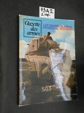 Gazette des armes LES ENGINS BLINDES FRANCAIS 1920-1945 (73 A 2)