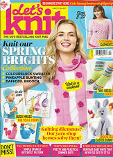 LET'S  KNIT MAGAZINE, ISSUE,117  APRIL, 2017 THE UK'S BEST SELLING KNIT MAGAZINE