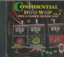CONFIDENTIAL DOO WOP - CD - Vol. 5 - Take A Chance On Doo Wop -  BRAND NEW