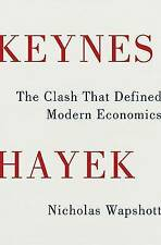 Keynes Hayek: The Clash That Defined Modern Economics, Very Good Condition Book,