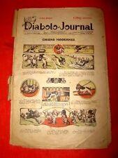 """périodique """"Diabolo Journal"""" numéro 1- 2-3-6-16-17 ( année 1909 )"""