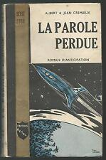La Parole perdue.Albert & Jean CREMIEUX.Metal Serie 2ooo 1956  SF15B