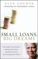 Small Loans, Big Dreams: How Nobel Prize Winner Muhammad Yunus and Microfinance