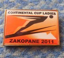 CONTINENTAL CUP LADIES SKI FLYING JUMPING POLAND ZAKOPANE 2011 PIN BADGE