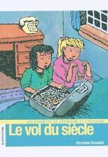 Le Vol Du Siecle (Roman Jeunesse) (French Edition)-ExLibrary