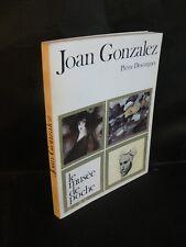 Le musée de Poche: Joan Gonzalez (Pierre Descargues) art et peinture 1971 TBE