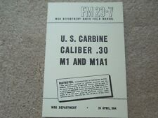 1944 Dated WW2 US Manual FM 23-7 Rifle M1 Carbine .30Cal. 209 Pages