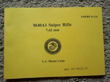 7.62x51mm Marine Corps Sniper Rifle M40A1 Collectors Guide Book 35 Pages NEW1989