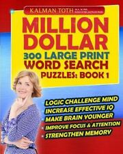 Million Dollar 300 Large Print Word Search Puzzles: Book 1 by Kalman Toth...