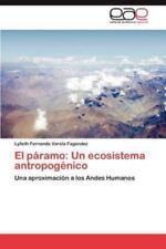 El Paramo: Un Ecosistema Antropogenico (Paperback or Softback)