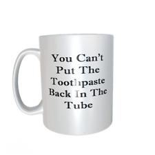 Toothpaste Quote mug ref1071.