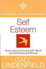 Self Esteem: Simple Steps to Develop Self-worth and Heal Emotional Wounds, Gael