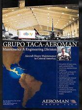 TACA INTERNATIONAL AIRLINES 2001 TACA-AEROMAN HEAVY MAINTENANCE SAN SALVADOR AD