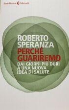 Perché Guariremo - Roberto Speranza NUOVO