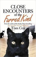 Close encounters of the Furred Kind by Tom Cox - New Paperback