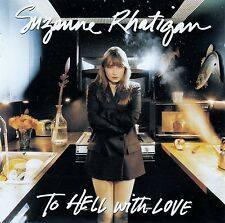 SUZANNE RHATIGAN : TO HELL WITH LOVE / CD - TOP-ZUSTAND