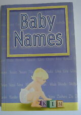 Book. Baby Names. Paperback, published in 2005 by Greenwich Editions.