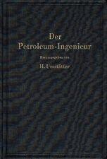 Umstätter Der Petroleum Ingenieur Lehrbuch für die Erdöl Industrie original 1951