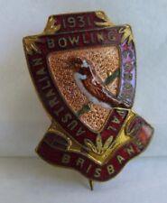 1931 AUSTRALIAN BOWLING CARNIVAL BRISBANE  BOWLING CLUB ENAMEL BADGE BISHOPS