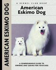 American Eskimo Dog: A Comprehensive Guide to Owni
