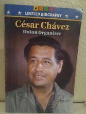 CESAR CHAVEZ BIOGRAPHY Union MCRAW HILL BEGIN LEVELED READER 5TH GRADE 5 HISTORY