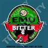 EMU BITTER BEER ALE DECAL STICKER BAR FRIDGE COOLER ESKI MANCAVE SHED CAR TRUCK