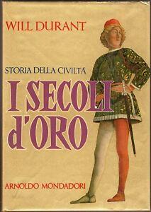 STORIA DELLA CIVILTA'. Volume 5: I secoli d'oro (1304/1576) - DURANT - MONDADORI
