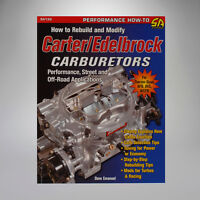 How to Rebuild and Modify Carter/Edelbrock Carburetors Book by Dave Emanuel