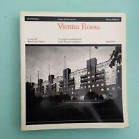 Tafuri VIENNA ROSSA La politica residenziale nella Vienna socialista Electa 1980