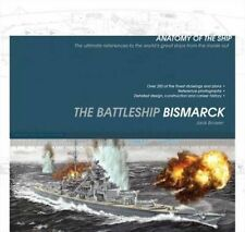 The Battleship Bismarck [Anatomy of the Ship] by Jack Brower (Paperback, 2013)
