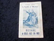HISTOIRE DE BELLE-ISLE-EN-MER par Yvonne LANCO - Ed OEDIPUS 1954 DEDICACE AUTEUR