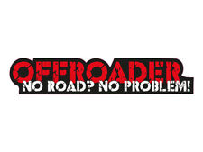 1 x Aufkleber Offroader No Road No Problem Sticker Tuning Autoaufkleber Fun Gag