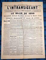 La Une Du Journal L'intransigeant 1er Janvier 1900 Le Bilan De 1899