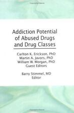 Addiction Potential of Abused Drugs and Drug Classes (Advances in Alcohol and