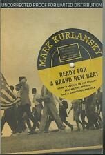 "READY FOR A BRAND NEW BEAT BY MARK KURLANSKY ARC SOFTCOVER (2013) HOW ""DANCING"