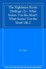 The Nightmare Room Thrillogy (2) - What Scares You the Most?: What Scares You ,