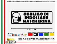 5X ADESIVO OBBLIGO INDOSSARE MASCHERINA PROTETTIVA AVVISO NEGOZIO UFFICIO FASE 2