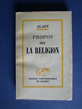 PROPOS SUR LA RELIGION : ALAIN - 1957