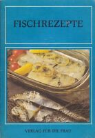 Fischrezepte, Verlag für die Frau 4. Auflage 1980/DDR-Kochbuch/schön erklärt!!!