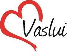 """Auto Aufkleber """" VASLUI """" Sticker Wassluy Stadt Rumänien ca.9x11cm konturgesch."""