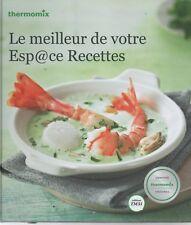LIVRE NEUF : LE MEILLEUR DE VOTRE ESP@CE RECETTES  /  THERMOMIX