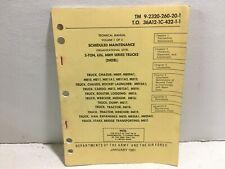 Tm 9-2320-260-20-1 Department of Army Manual. 5-ton 6x6 M809 series. 1981