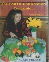 THE EARTH GARDENER'S COMPANION by JACKIE FRENCH