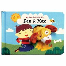 My Best Friend and Me: Dan and Max by Annelien Wejrmeijer (2013, Board Book)