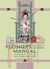 Fleisher's Knitting & Crocheting Manual #15 c.1917 HUGE book WWI era Patterns