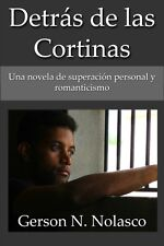 Detras de las Cortinas. Spanish ebook by Gerson N. Nolasco