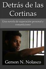 Detras de las Cortinas. Spanish ebook by Gerson N. Nolasco