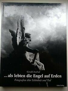 Als lebten die Engel auf Erden