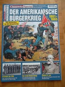 Clausewitz Spezial  Der Amerikanische Bürgerkrieg